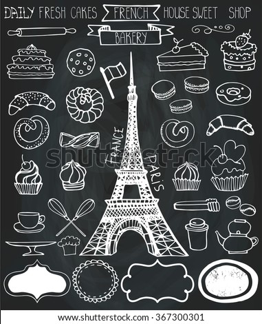 Doodle vector.French Bakery,Cakes and dessert,pastries  icons set and Eifel tower.Chalkboard vintage elements for logo,label,menu,cafe shop. Flat hand drawn isolated items.Sweet collection - stock vector