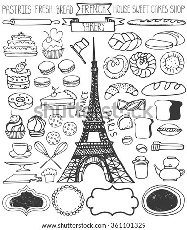 Doodle vector.French Bakery,Cakes,dessert,bread pastries  icons set with Eifel tower.Linear vintage elements for logo,label,menu,cafe shop. Flat hand drawn isolated items.Isolated collection - stock vector