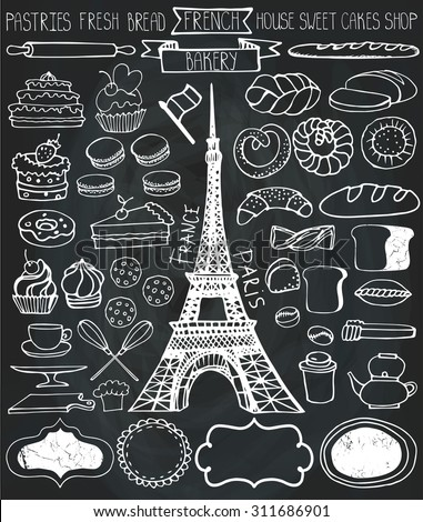 Doodle vector.French Bakery,Cakes,dessert,bread pastries  icons set with Eiffel tower.Chalkboard Linear vintage elements for logo,label,menu,cafe shop.Hand drawn isolated items.Isolated collection - stock vector
