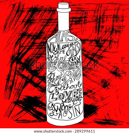 drawing bottle of wine on black and red grunge background with artwork inscription. philosophy poster - stock vector