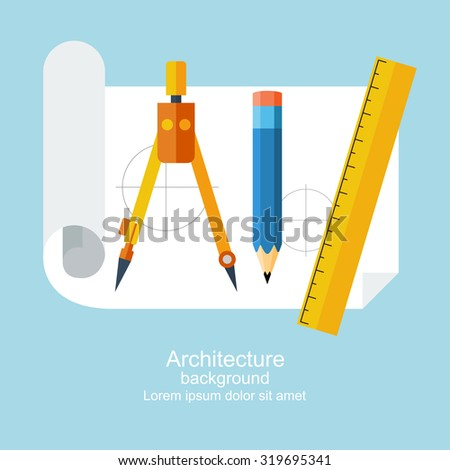 Drawing tools. Architecture, design, building, planning. can be used for education and school. Ruler, pencil, paper, drawing compass. Modern flat style, vector illustration - stock vector
