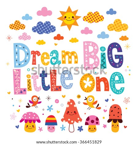 Dream big little one - kids nursery art with cute characters - stock vector