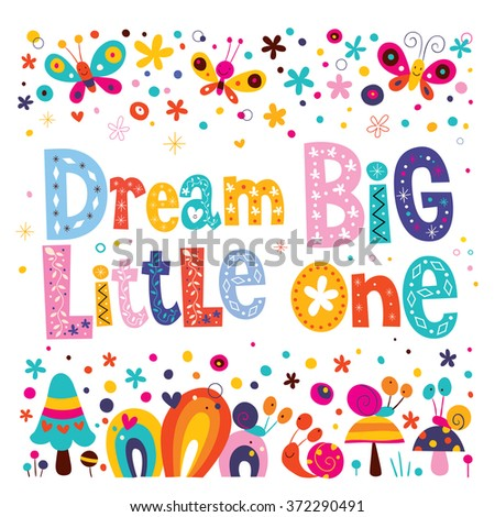 Dream big little one - kids nursery art with cute characters