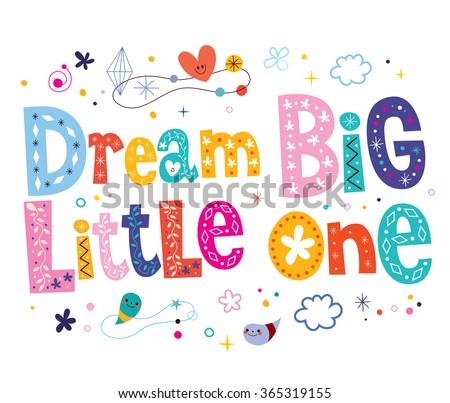 Dream big little one - nursery art - stock vector