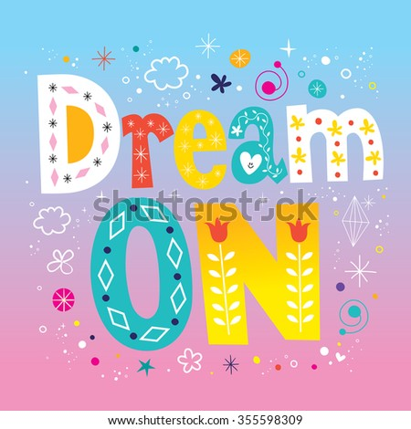 dream on - stock vector