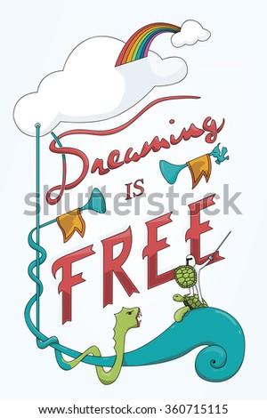 Dreaming is Free vector lettering - stock vector