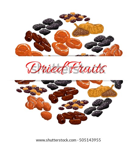 Dried fruits decoration emblem. Vector elements of nutritious dried raisins, dates, figs, apricot, plum, prunes. Healthy snacks product design for sticker, label, packaging