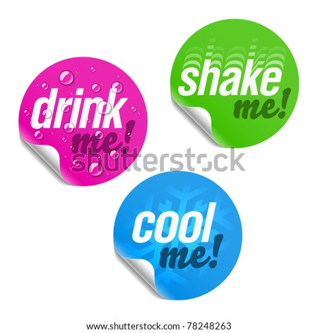 Drink me, shake me and cool me stickers. Vector.