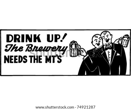 Drink Up - Retro Ad Art Banner - stock vector