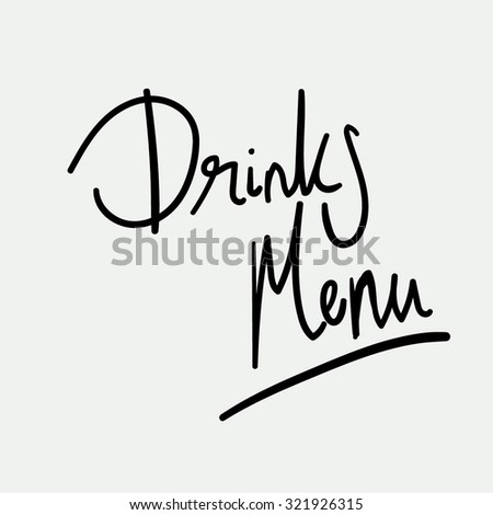 Drinks Menu Hand Written Vector Text. Calligraphy. Black Brush on Grey Background. - stock vector