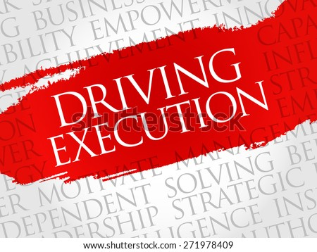 Driving Execution word cloud, business concept - stock vector