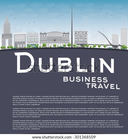 Dublin Skyline with Grey Buildings, Blue Sky and copy space. Ireland. Business travel and tourism concept with place for text. Image for presentation, banner, placard and web site. Vector Illustration - stock vector
