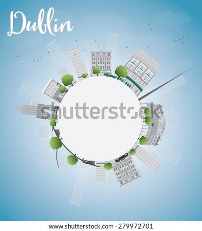 Dublin Skyline with Grey Buildings, Blue Sky and copy space, Ireland. Vector Illustration. Business travel and tourism concept with place for text. Image for presentation, banner, placard and web site - stock vector