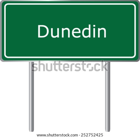Dunedin, New Zealand, road sign green vector illustration, road table - stock vector