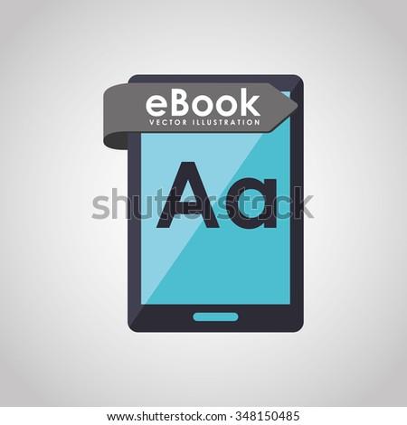e-book concept design, vector illustration eps10 graphic  - stock vector