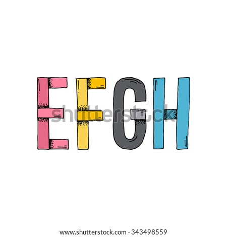 E F G H Cartoon Style Hand Drawn Font - Doodle Illustration Alphabet with Stipple Shadows - Infographic and Typography Resource