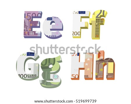 e; f; g; h letters are made of European banknotes