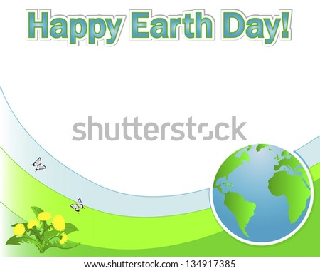 Earth Day banner with the globe; dandelions and butterflies. Vector illustration. - stock vector