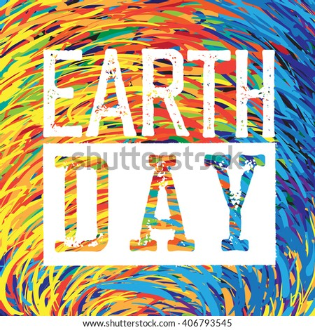 Earth Day Logo. Grunge texture in separate layer.  - stock vector