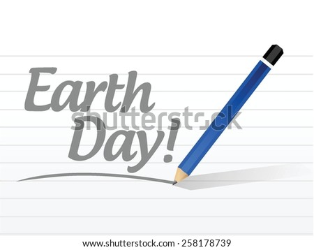 earth day message sign illustration design over white - stock vector