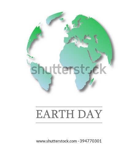 earth day. world globe map. green leaves. eco friendly. Ecology concept, vector illustration. go green