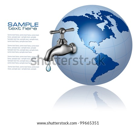 Earth globe with water tap and drop. Eco Concept. Vector - stock vector