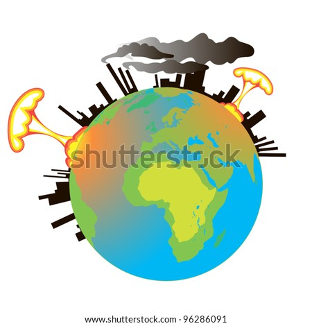 Earth in the smoke of factories and nuclear explosions. - stock vector