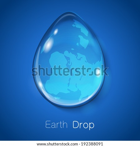 Earth within water drop on blue background. Ecology concept. Eps 10 vector illustration.