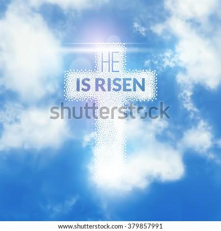 Easter christian celebration He is risen vector background. - stock vector
