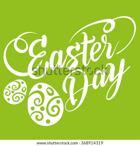 easter day, easter sunday, text, design template, graphic design, easter holiday, easter ideas, easter message, happy easter, easter decorations, easter card, green, vector - stock vector