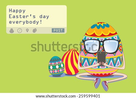 """Easter egg sending a post """" Happy Easter'day everybody!"""" from his mobile phone  - stock vector"""