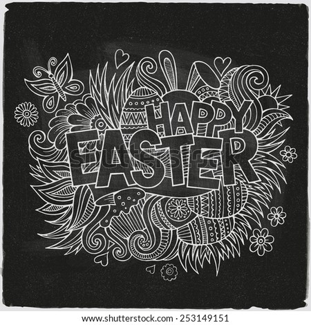 Easter hand lettering and doodles elements. Vector chalkboard illustration - stock vector