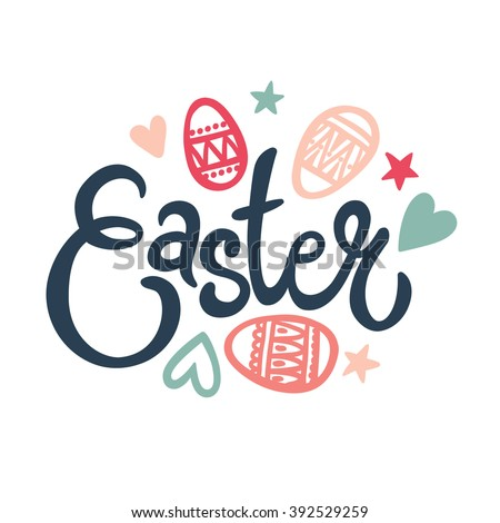 Easter Hand Lettering.  Easter Card.  Vector illustration. - stock vector