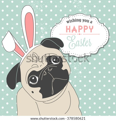 Easter Pug! Cute little dog with bunny ears - stock vector