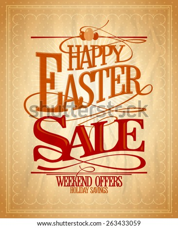 Easter sale, holiday savings calligraphic design, vintage style. - stock vector