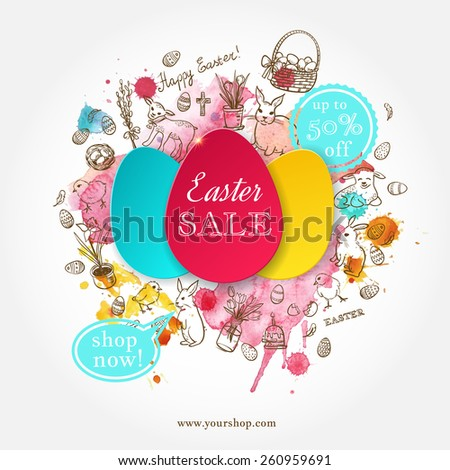 Easter SALE! Paper egg banner with hand drawn  doodle Easter symbols and watercolor splashes. Happy Easter vector background. Egg sticker. Greeting card.   - stock vector