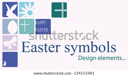 Easter symbols. Happy Easter. Design elements - stock vector