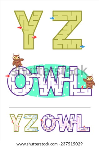 Easy alphabet maze games for kids - letters Y, Z, and as a sample - word maze game OWL. Make your own word mazes using letter mazes! Answers included.  - stock vector