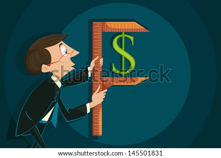 easy to edit vector illustration of businessman measuring dollar - stock vector