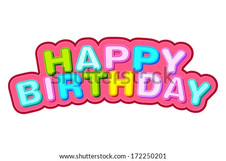 easy to edit vector illustration of Happy Birthday background - stock vector