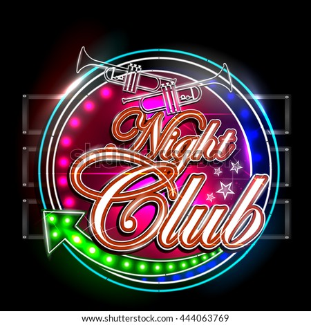 easy to edit vector illustration of Neon Light signboard for Night Club - stock vector