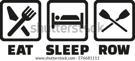 Eat sleep row - stock vector
