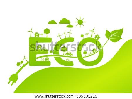 Eco friendly concept, vector illustration - stock vector