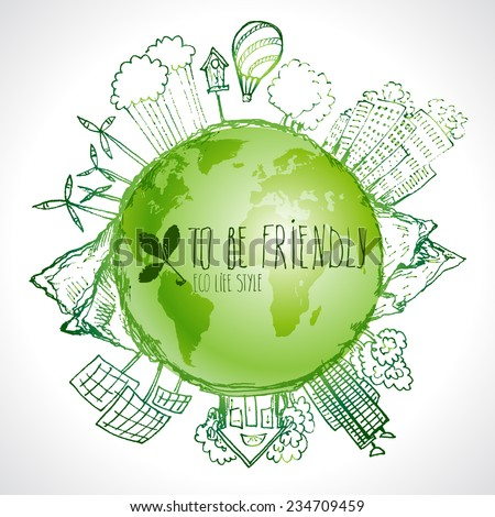 Eco-friendly concept with planet doodles about safe technologies - stock vector