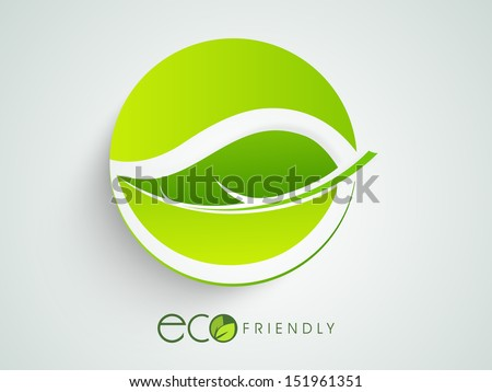 Eco friendly sticker, tag or label with green leaves. - stock vector