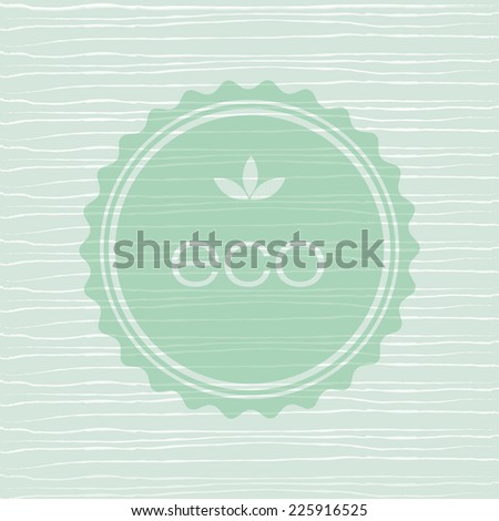 Eco organic vector Background on retro texture.  - stock vector