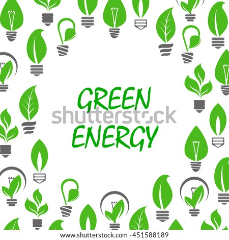 Ecological and saving energy concept design with text Green Energy surrounded by green symbols of light bulbs with green leaves and young sprouts of trees and plants instead glass envelopes