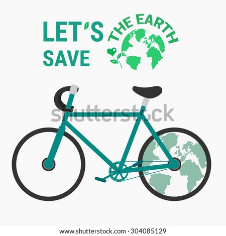 Ecology bicycle save the earth concept. Vector Illustration. - stock vector