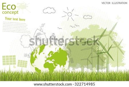 Ecology concept, creative drawing tree, globe, windmill and solar panels on the grass. family. Ecologically clean world. Vector illustration modern design. Doodle. To paste the text. - stock vector