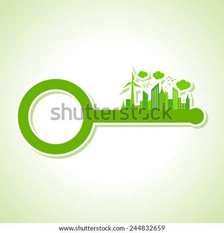 Ecology Concept - eco cityscape with key stock vector - stock vector